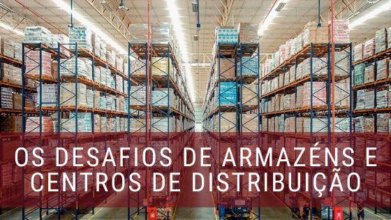 Armazéns e Centros de Distribuição